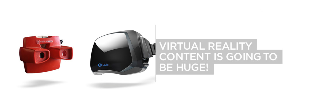 Virtual Reality Content is Going to be HUGE