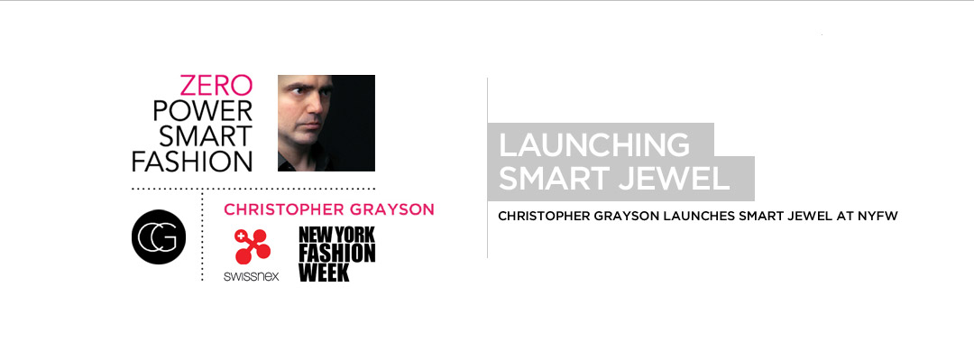 Launch of SMART JEWEL by CHRISTOPHER GRAYSON at NYFW, New York Fashion Week, Swissnex Swiss Consulate, Zero Power Smart Fashion